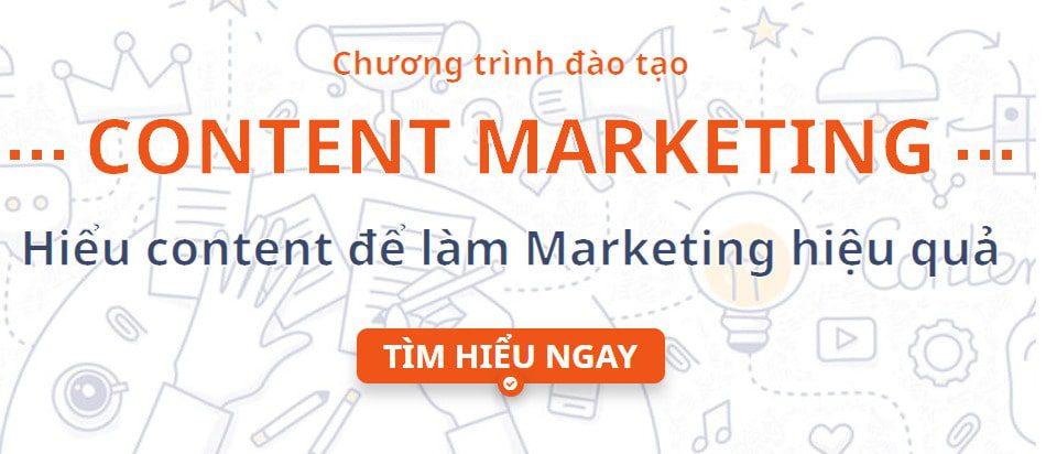 Giảm 70% Chương trình đào tạo CONTENT MARKETING Hiểu content để làm Marketing hiệu quả