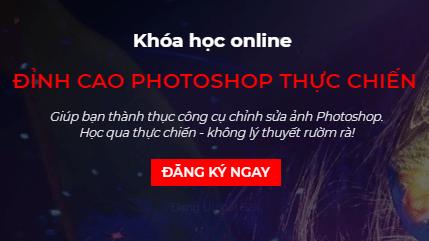 Giảm 62% ĐỈNH CAO PHOTOSHOP THỰC CHIẾN